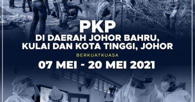 PKP Dilaksanakan di Daerah Kulai, Johor Bahru dan Kota Tinggi